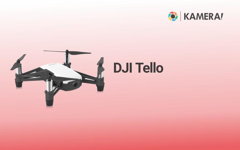 Drone Terbaik untuk Orang Awam - DJI Tello