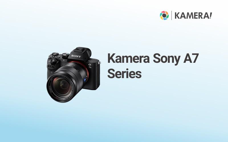 Kamera Sony A7