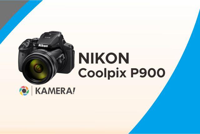 Kamera Nikon Terbaik - Nikon Coolpix P900