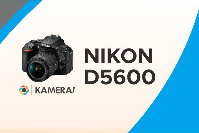 Nikon D5600 Terbaru