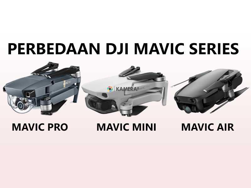 Perbedaan Drone DJI Mavic Series