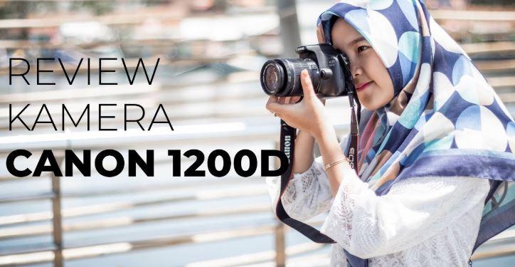 Review Kamera DSLR Canon EOS 1200D